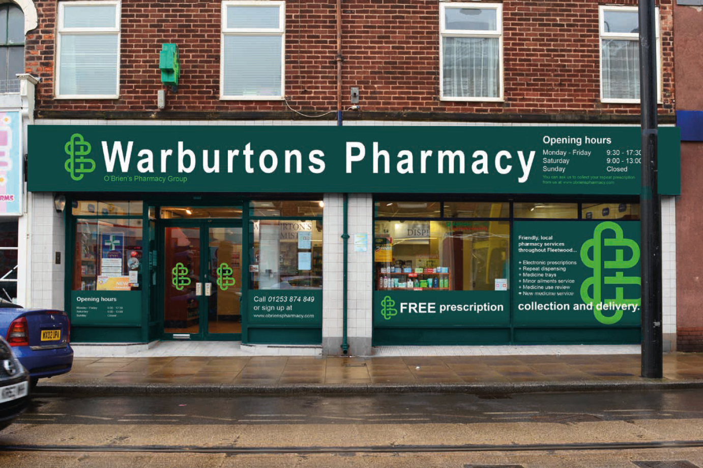 DOSE Design and Marketing O'Brien's Pharmacy Signage Scheme Warburtons Exterior